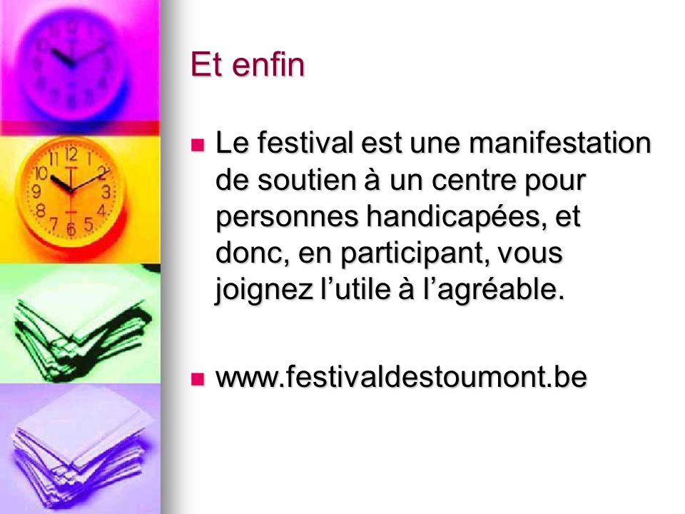 Stoumont – infos pratiques Les places sont à 10 euros en prévente et à 15 euros ce jour- là.