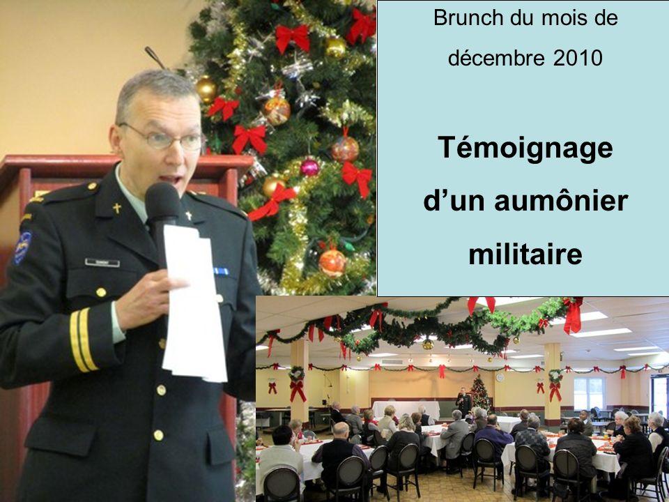 Brunch du mois de décembre 2010 Témoignage dun aumônier militaire