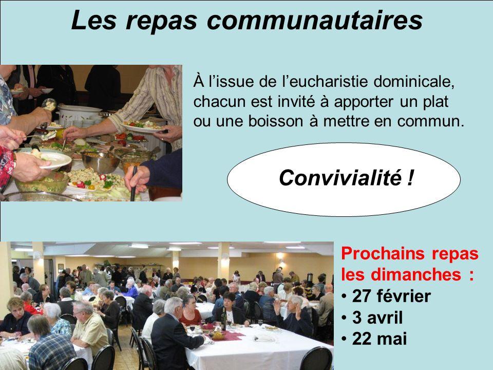 Les repas communautaires À lissue de leucharistie dominicale, chacun est invité à apporter un plat ou une boisson à mettre en commun.