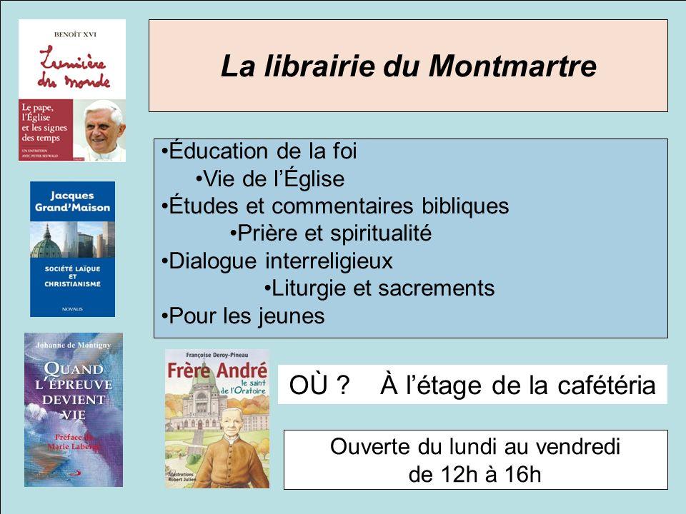 La librairie du Montmartre Éducation de la foi Vie de lÉglise Études et commentaires bibliques Prière et spiritualité Dialogue interreligieux Liturgie et sacrements Pour les jeunes OÙ .
