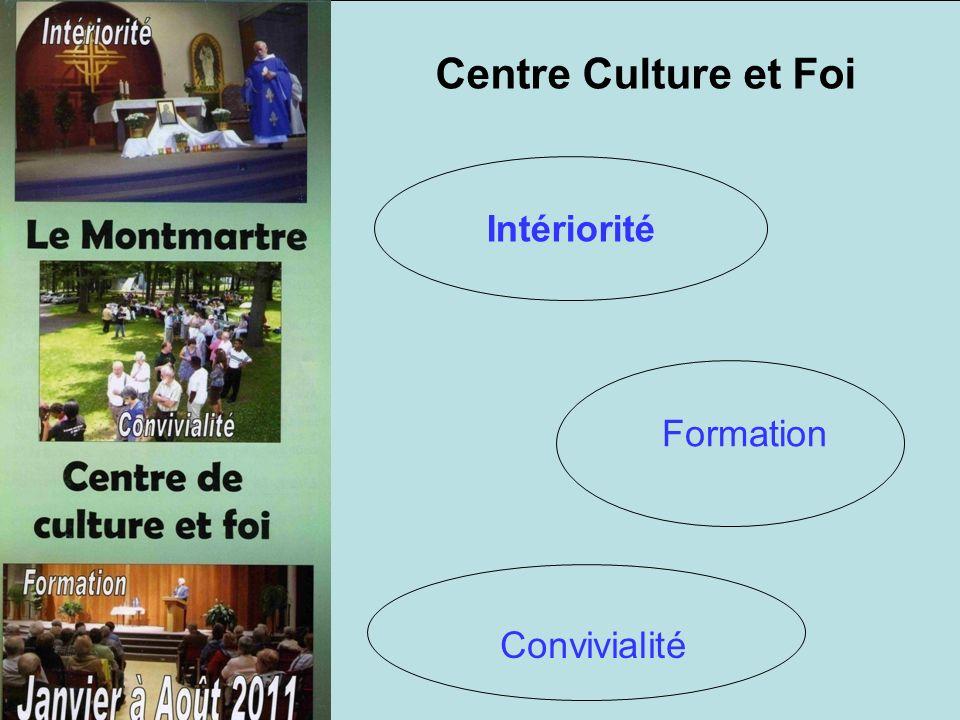 Centre Culture et Foi Intériorité Formation Convivialité