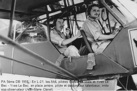 PA 5ème DB 1958 - En L-21, les MdL pilotes Gérard Le Mèle et Yves Le Bec - Yves Le Bec, en place arrière, pilote et dessinateur talentueux, imite son