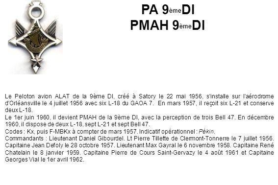 Le Peloton avion ALAT de la 9ème DI, créé à Satory le 22 mai 1956, s'installe sur l'aérodrome d'Orléansville le 4 juillet 1956 avec six L-18 du GAOA 7