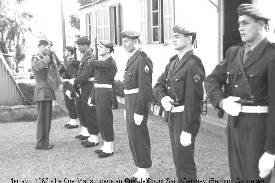 1er avril 1962 - Le Cne Vial succède au Cne de Cours Saint-Gervasy (Bernard Gaudelas)