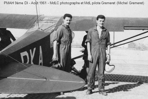 PMAH 9ème DI - Août 1961 - MdLC photographe et MdL pilote Gremeret (Michel Gremeret)