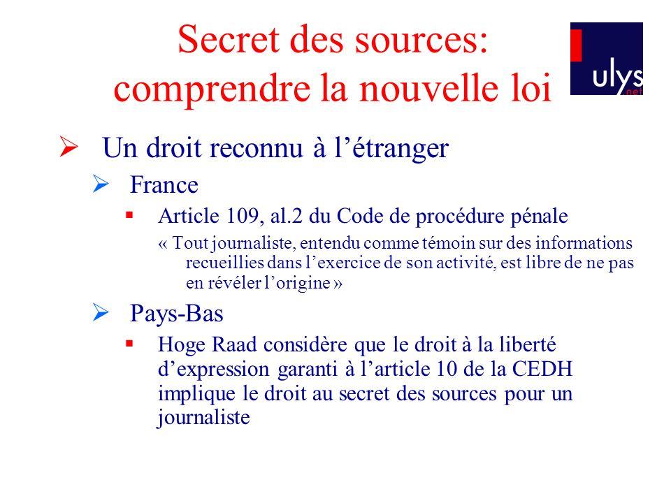 Secret des sources: comprendre la nouvelle loi Des affaires embarrassantes.