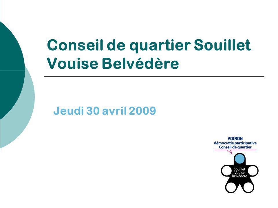 Conseil de quartier Souillet Vouise Belvédère Jeudi 30 avril 2009