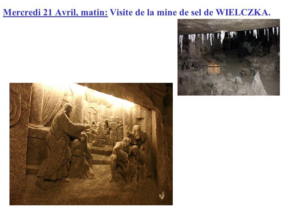 Mercredi 21 Avril, matin: Visite de la mine de sel de WIELCZKA.