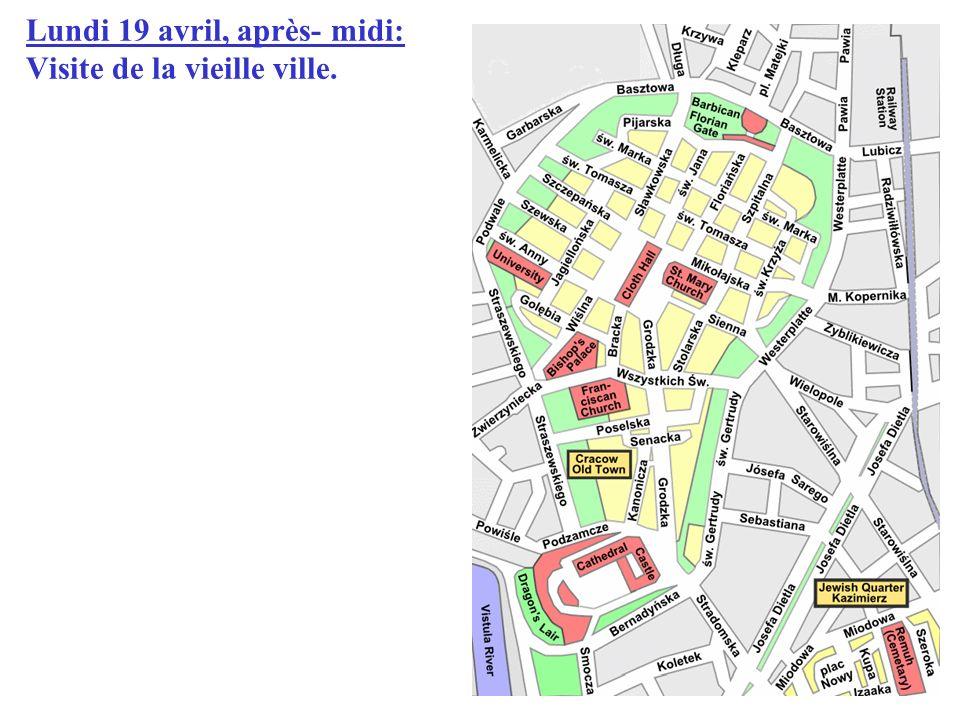 Lundi 19 avril, après- midi: Visite de la vieille ville.