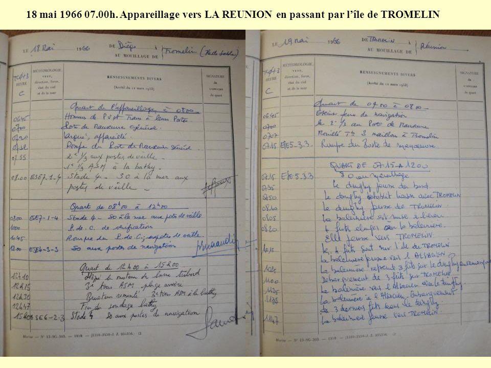 8 mai 1966: Hissage du « Grand PAVOIS (Victoire du 8 mai 1945) 10 mai 1966: Retour à DIEGO