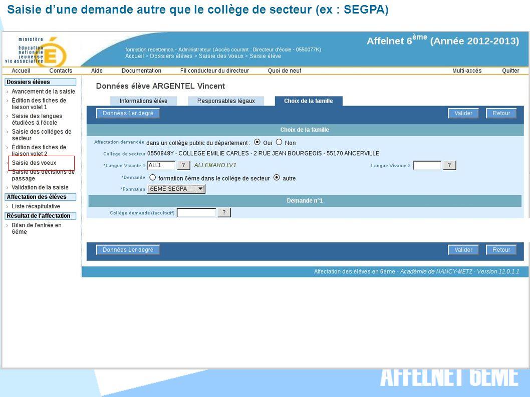 Saisie dune demande autre que le collège de secteur (ex : SEGPA)