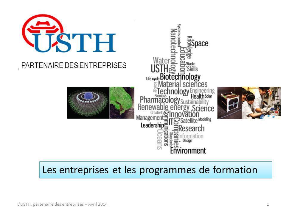 LUSTH, partenaire des entreprises – Avril 2014 Les entreprises et les programmes de formation 1 PARTENAIRE DES ENTREPRISES