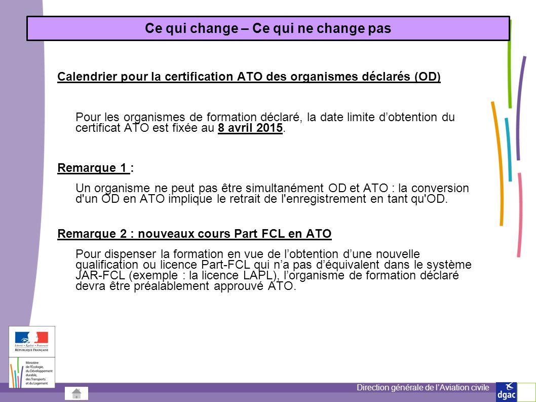 Direction générale de lAviation civile Remarque 3: Anciens cours JAR en OD.