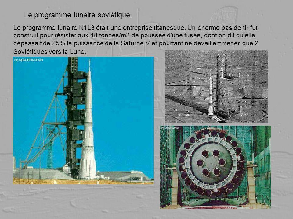 Le programme lunaire soviétique. Le programme lunaire N1L3 était une entreprise titanesque. Un énorme pas de tir fut construit pour résister aux 48 to