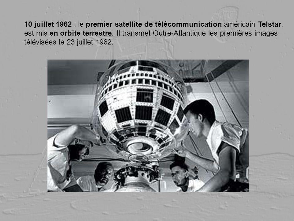 10 juillet 1962 : le premier satellite de télécommunication américain Telstar, est mis en orbite terrestre. Il transmet Outre-Atlantique les premières