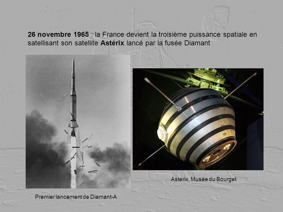 26 novembre 1965 : la France devient la troisième puissance spatiale en satellisant son satellite Astérix lancé par la fusée Diamant Premier lancement