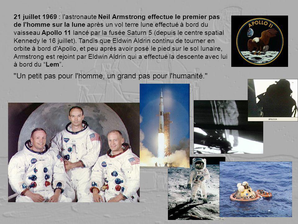 21 juillet 1969 : l'astronaute Neil Armstrong effectue le premier pas de l'homme sur la lune après un vol terre lune effectué à bord du vaisseau Apoll