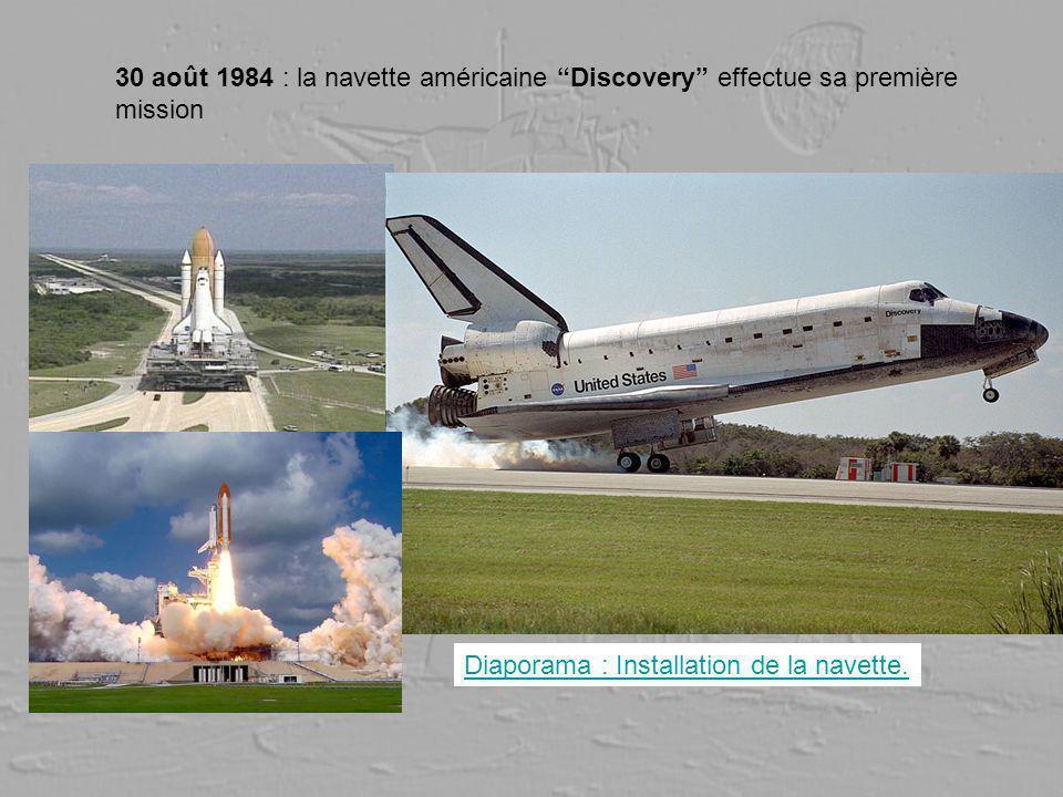 30 août 1984 : la navette américaine Discovery effectue sa première mission Diaporama : Installation de la navette.