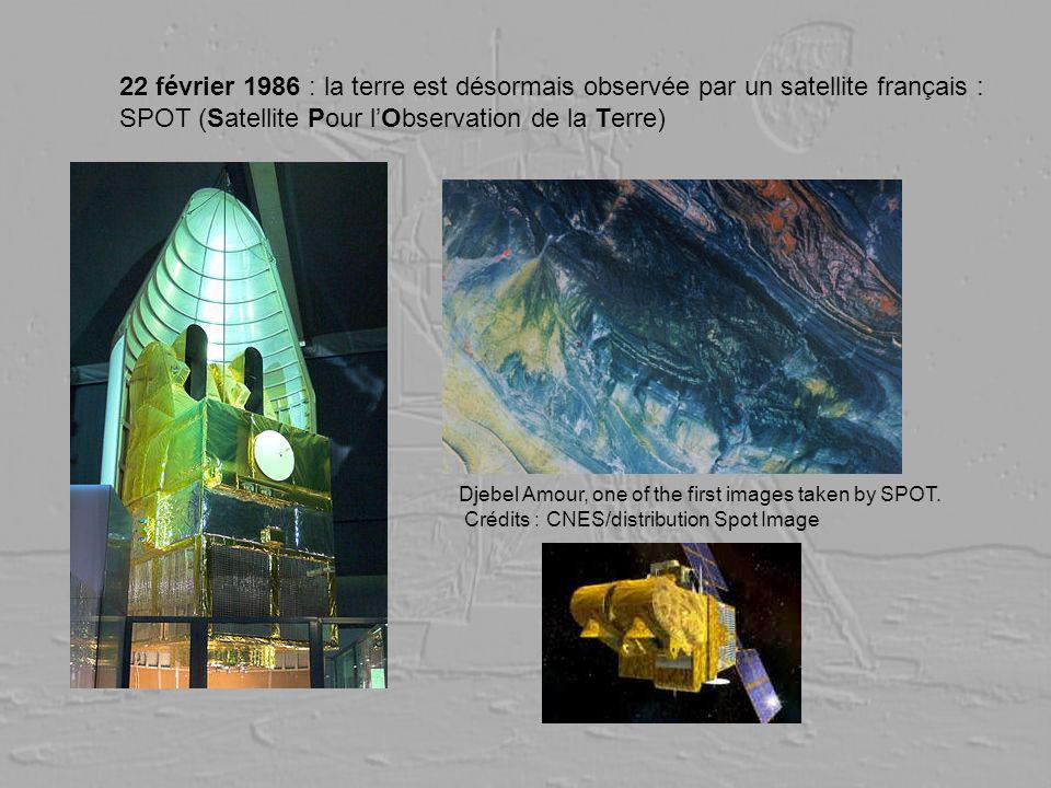 22 février 1986 : la terre est désormais observée par un satellite français : SPOT (Satellite Pour lObservation de la Terre) Djebel Amour, one of the