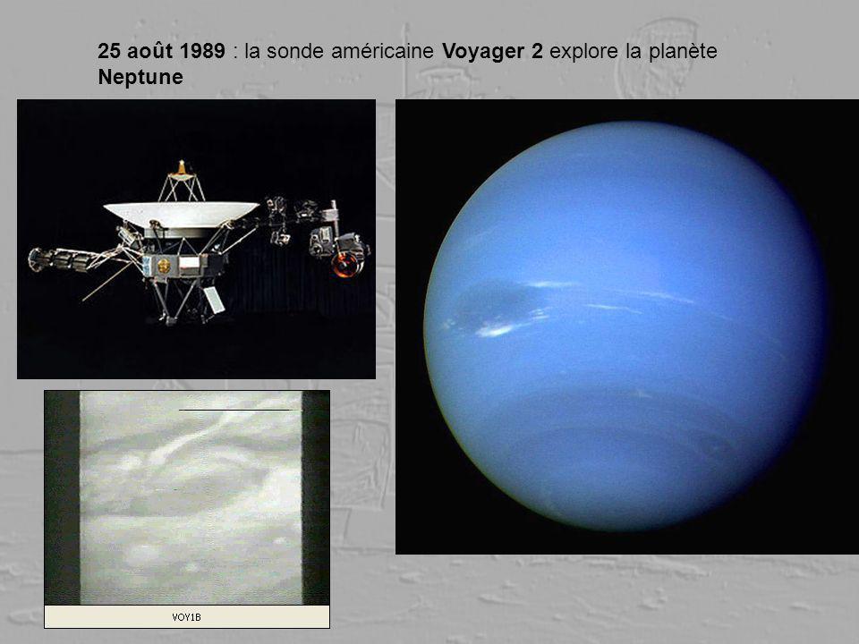 25 août 1989 : la sonde américaine Voyager 2 explore la planète Neptune