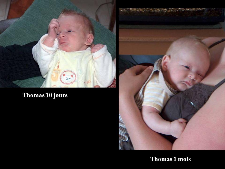 Thomas 10 jours Thomas 1 mois