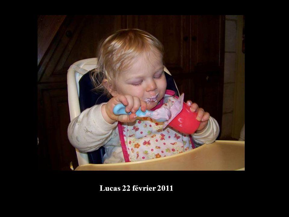 Lucas 22 février 2011