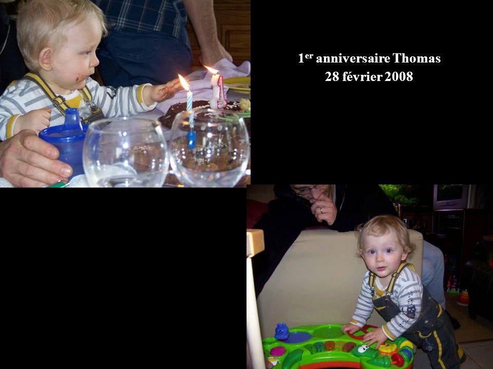 1 er anniversaire Thomas 28 février 2008
