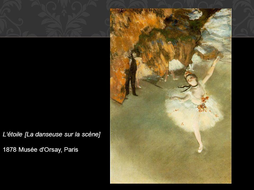 Létoile [La danseuse sur la scène] 1878 Musée d'Orsay, Paris