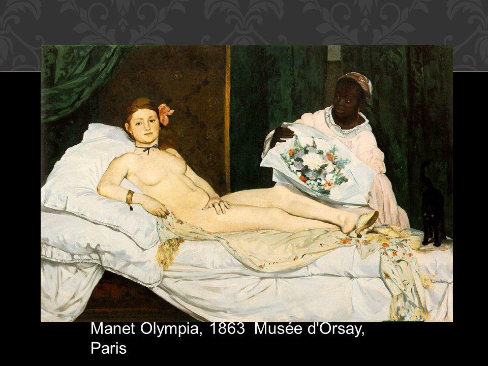 Manet Olympia, 1863 Musée d'Orsay, Paris