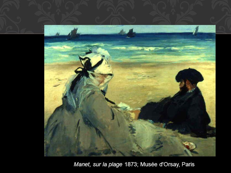 Manet, sur la plage 1873; Musée d'Orsay, Paris