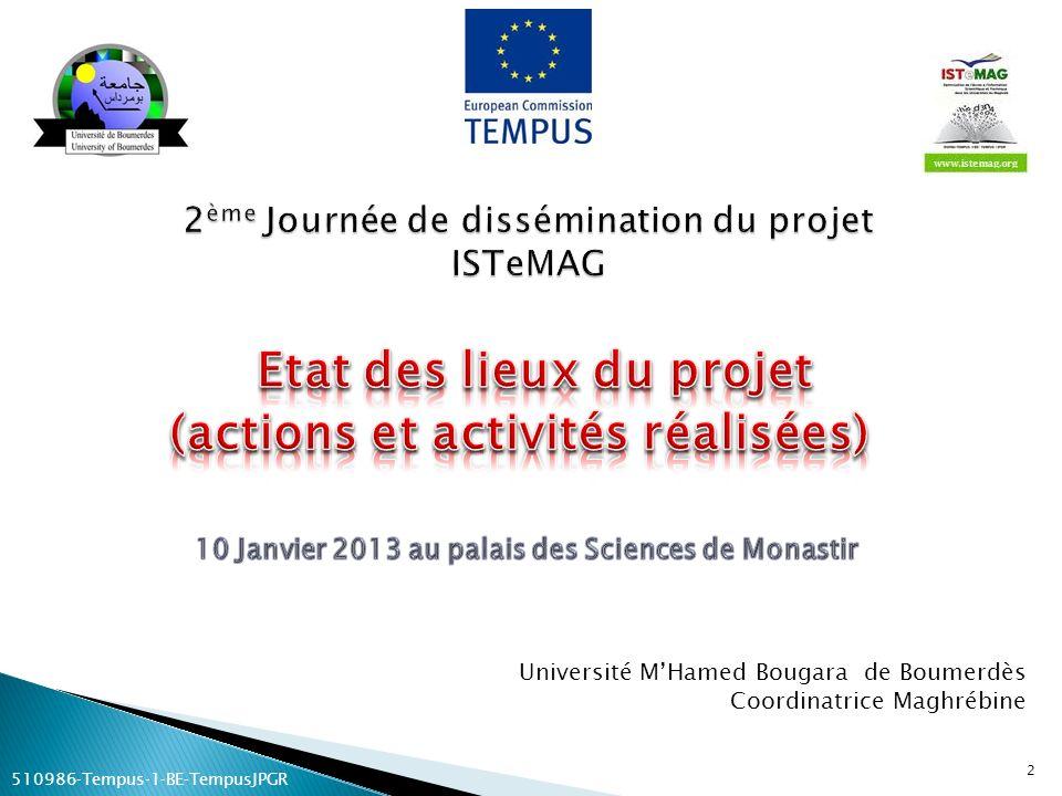 Université MHamed Bougara de Boumerdès Coordinatrice Maghrébine 2 510986Tempus1BETempusJPGR