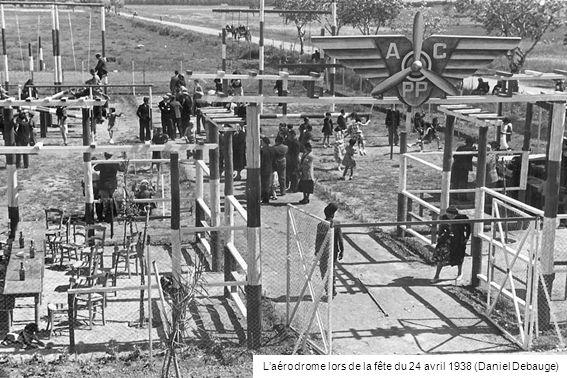 Laérodrome lors de la fête du 24 avril 1938 (Daniel Debauge)