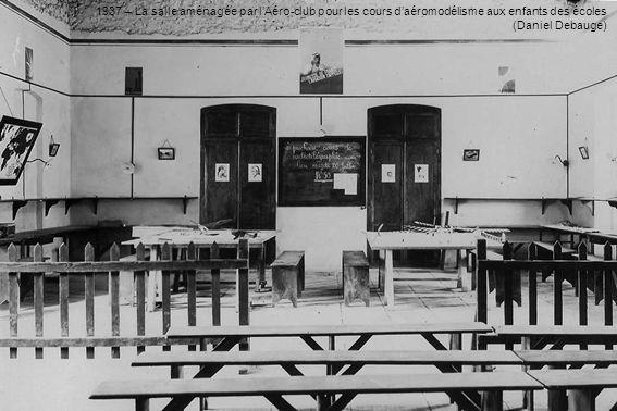 1937 – Le cours daéromodélisme dans lAéro-club (Daniel Debauge)