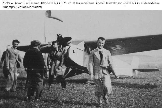 1933 – Devant un Farman 402 de lENAA, Boilet, Chambon, Bizeau, le moniteur André Heinzelmann (de lENAA), Mme Bizeau, X, Rouch et Henri Pupier (Claude Montalant)