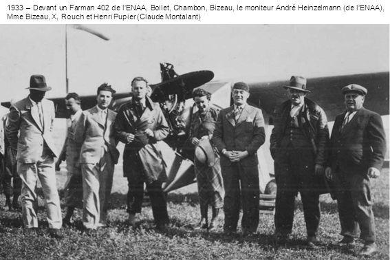 1933 – Jean-Marie Ruamps lance le moteur du Farman 402 (Claude Montalant)