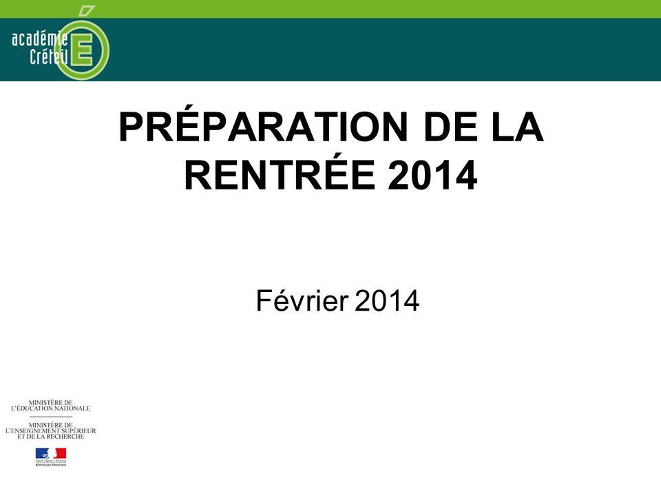 PRÉPARATION DE LA RENTRÉE 2014 Février 2014