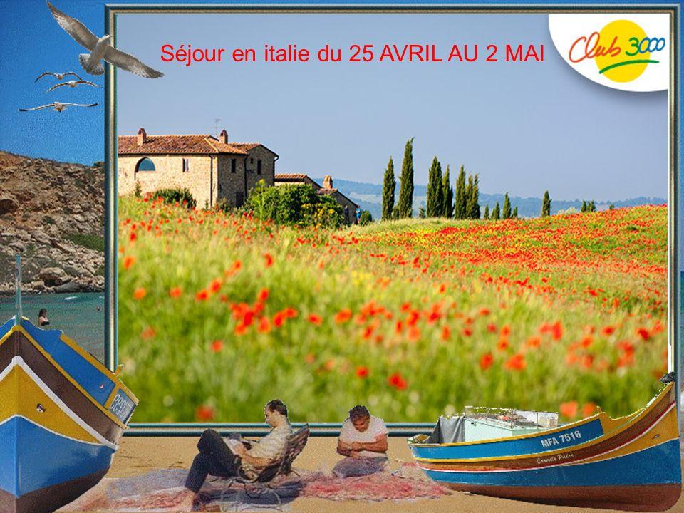 Séjour en italie du 25 AVRIL AU 2 MAI