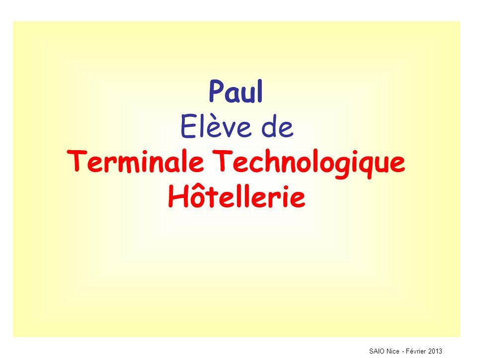 Paul Elève de Terminale Technologique Hôtellerie SAIO Nice - Février 2013