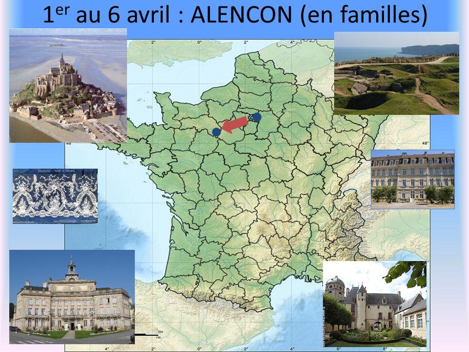 1 er au 6 avril : ALENCON (en familles)
