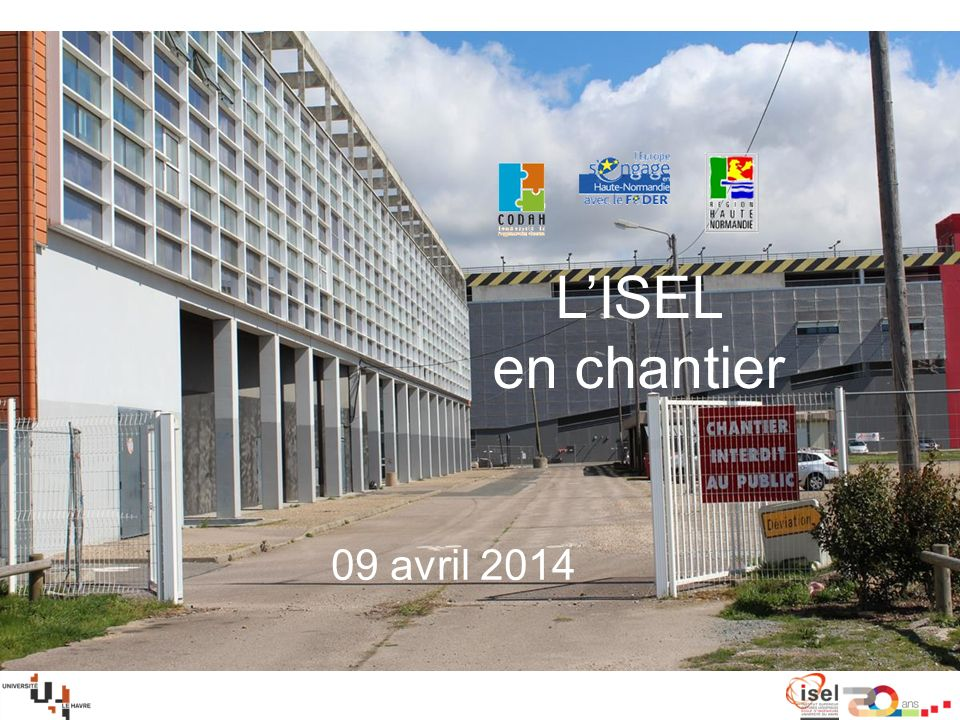 LISEL en chantier 09 avril 2014
