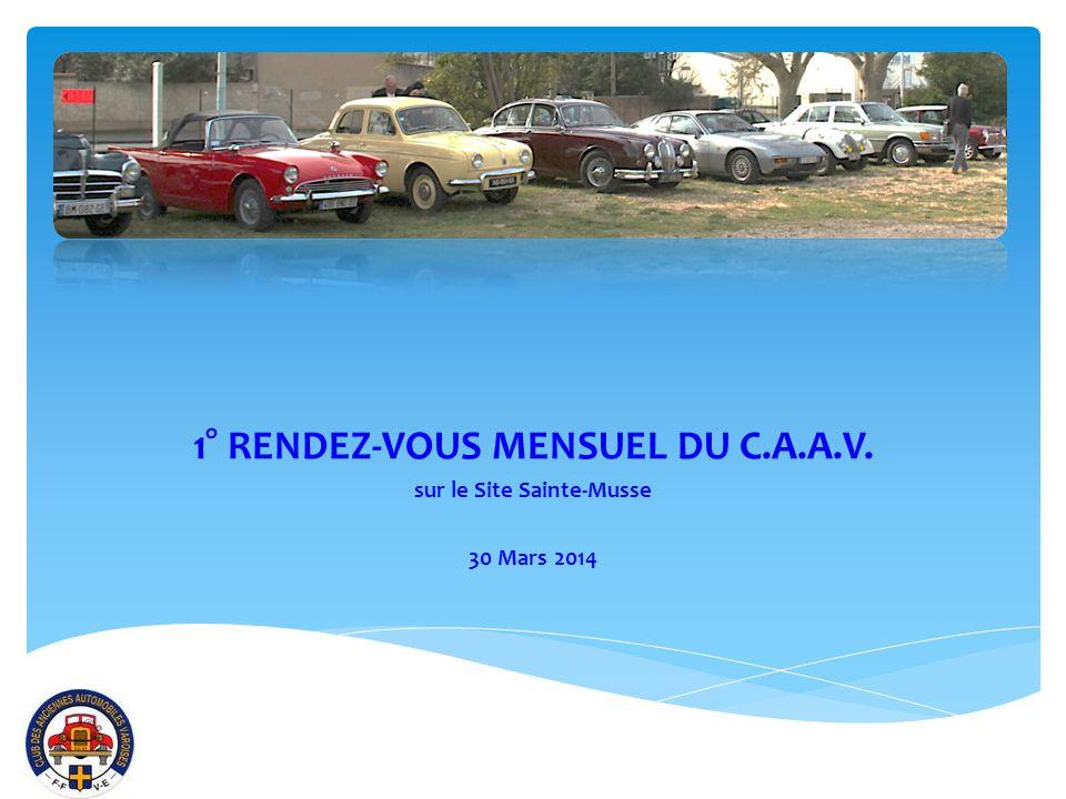 1° RENDEZ-VOUS MENSUEL DU C.A.A.V. sur le Site Sainte-Musse 30 Mars 2014