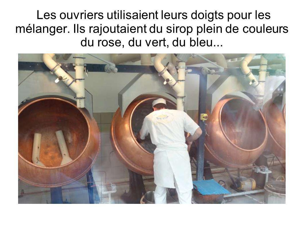 Les ouvriers utilisaient leurs doigts pour les mélanger.