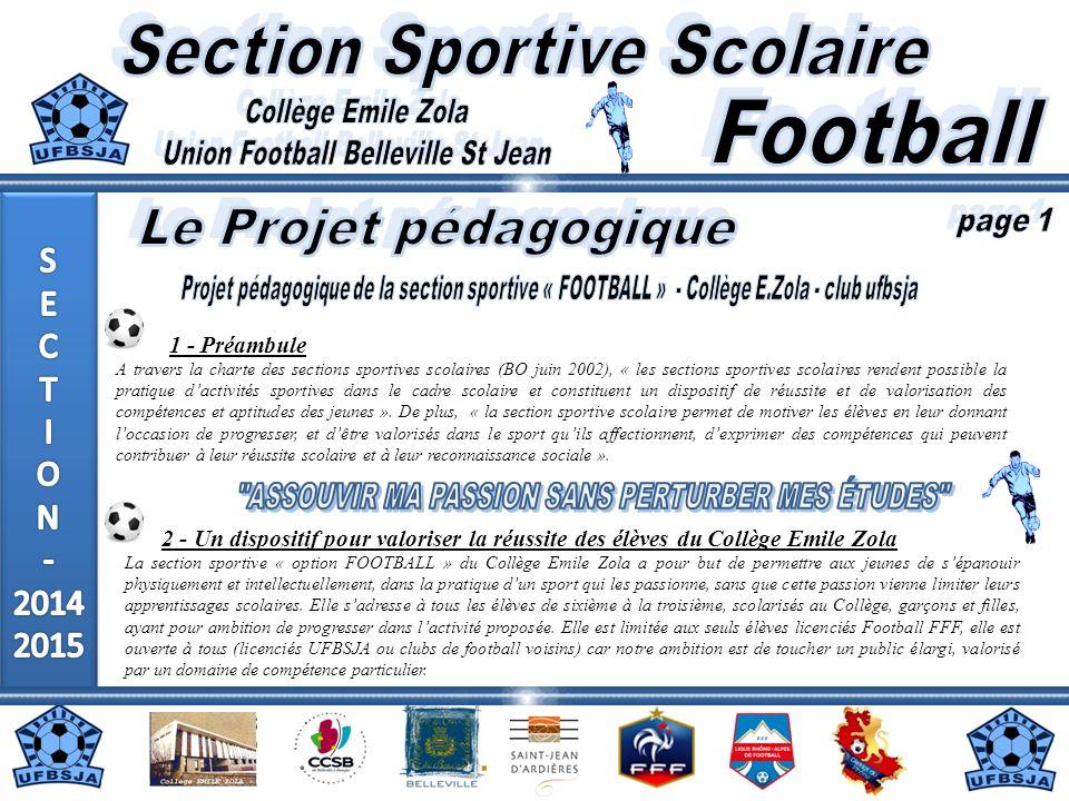 1 - Préambule A travers la charte des sections sportives scolaires (BO juin 2002), « les sections sportives scolaires rendent possible la pratique dac