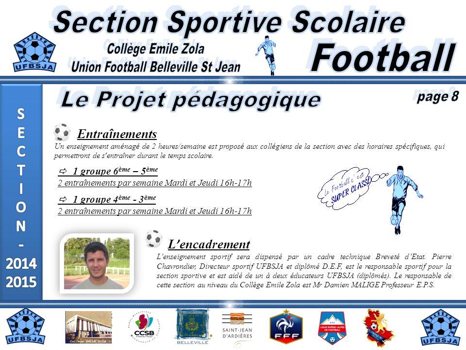 Moyens matériels Le club de lU.F Belleville St Jean met à disposition le matériel pédagogique nécessaire au bon fonctionnement de cette section (ballons, chasubles, coupelles,…).