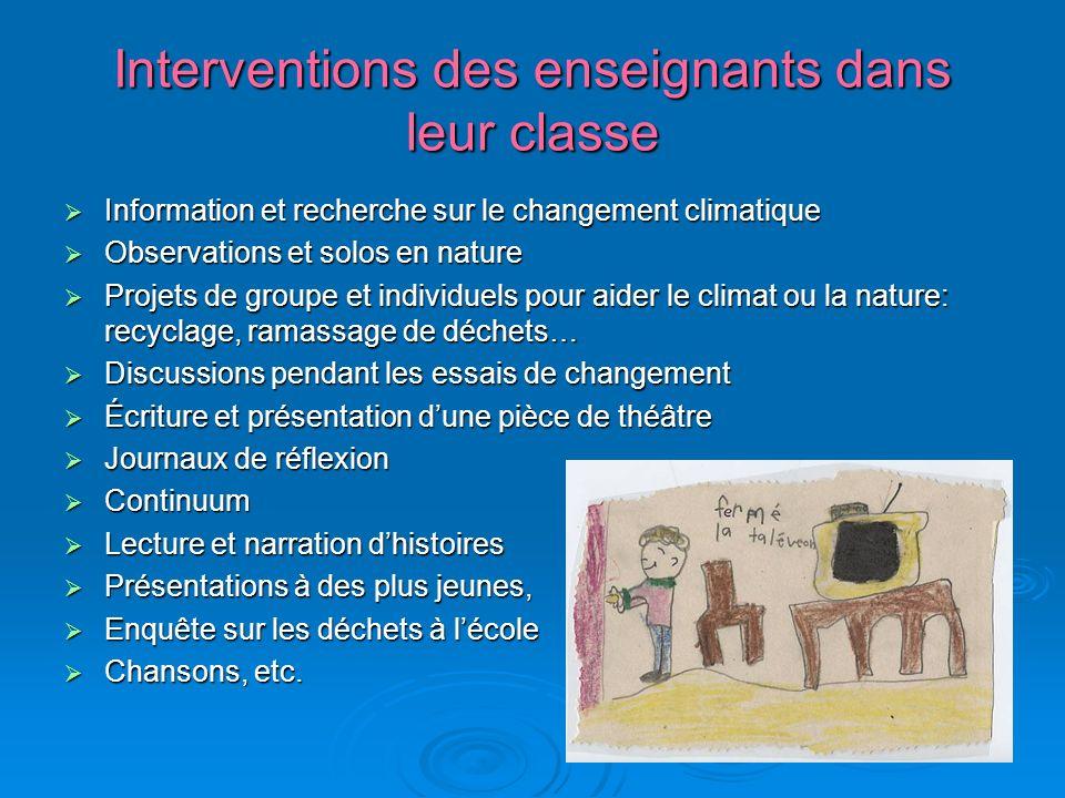 Interventions des enseignants dans leur classe Information et recherche sur le changement climatique Information et recherche sur le changement climat