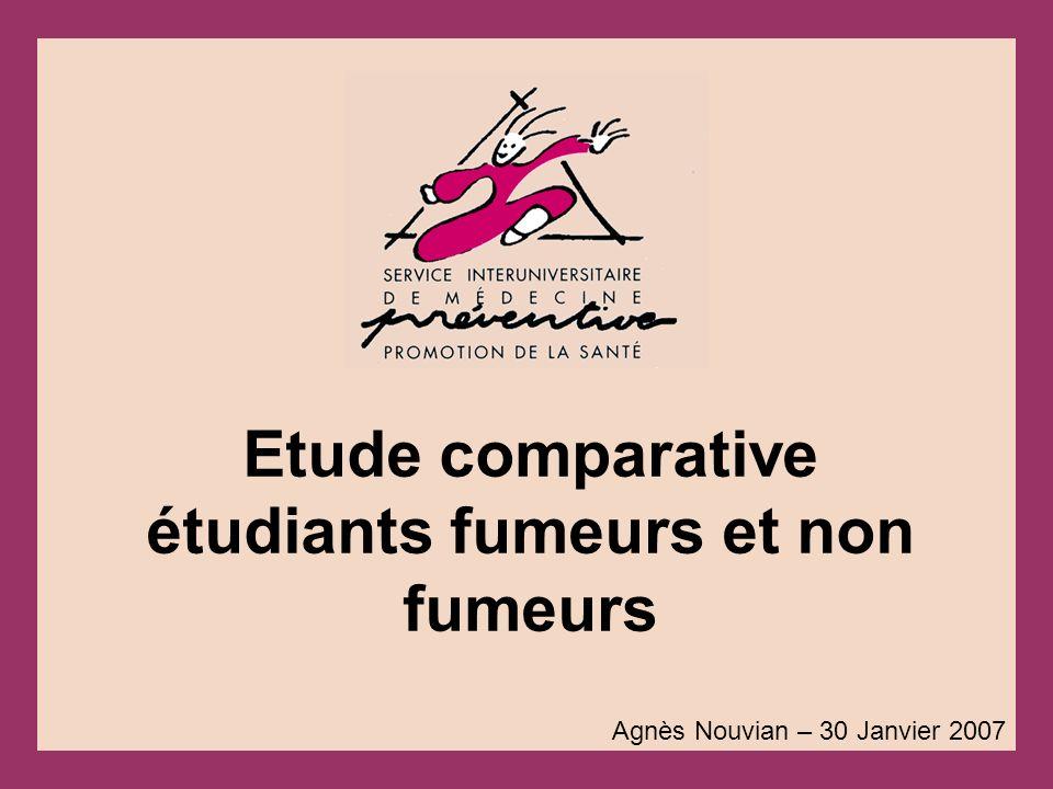 Etude comparative étudiants fumeurs et non fumeurs Agnès Nouvian – 30 Janvier 2007