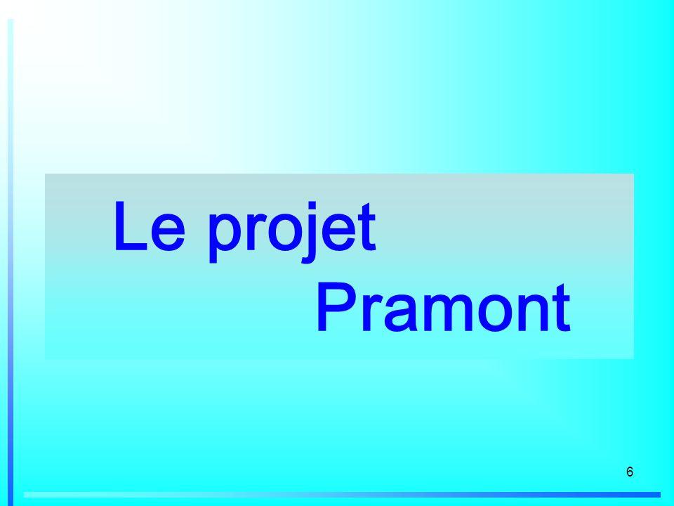 6 Le projet Pramont