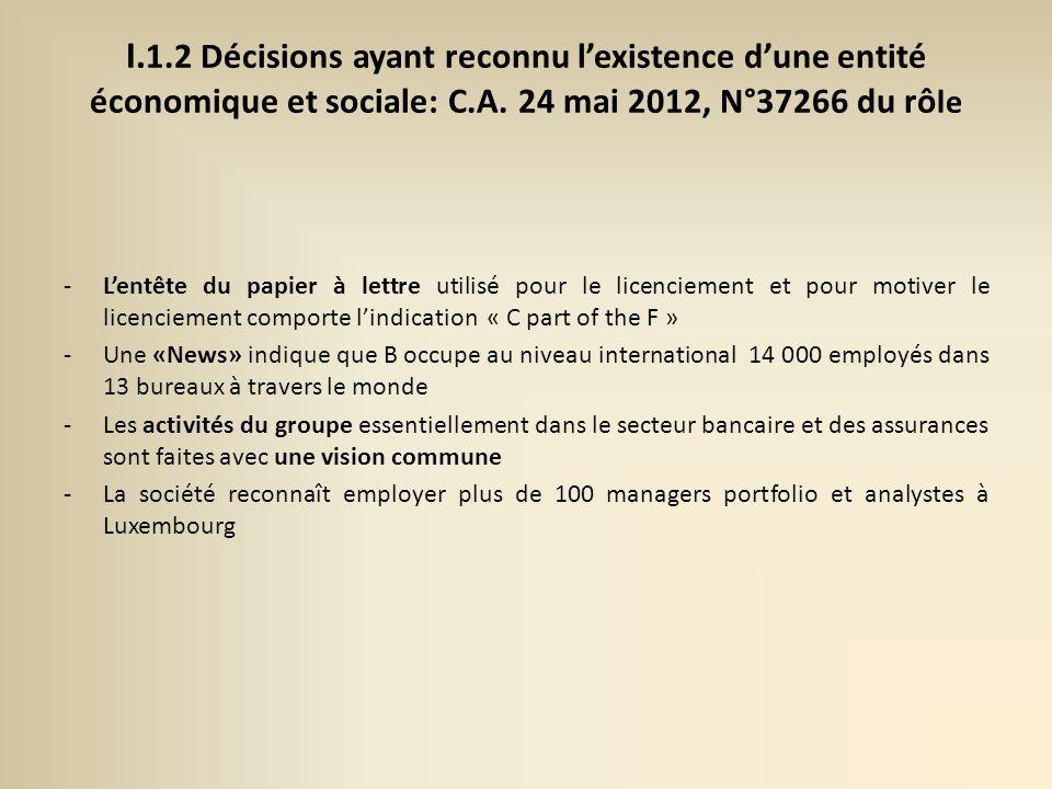 I.1.2 Décisions ayant reconnu lexistence dune entité économique et sociale: C.A.