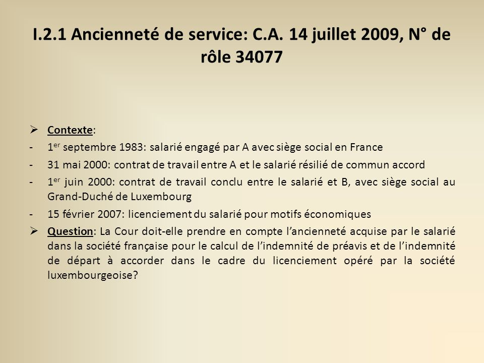 I.2.1 Ancienneté de service: C.A.