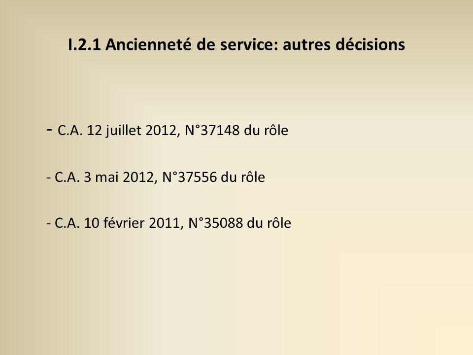 I.2.1 Ancienneté de service: autres décisions - C.A.